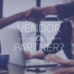 Vendor Partners are Good as Gold